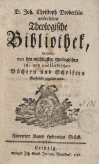 D. Joh. Christoph Doederlein auserlesene Theologische Bibliothek... Zweyter Band, siebentes Stück