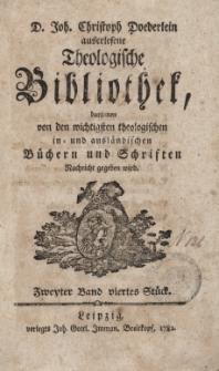 D. Joh. Christoph Doederlein auserlesene Theologische Bibliothek... Zweyter Band, viertes Stück