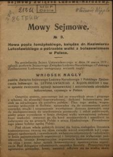 Mowy Sejmowe nr 3. Mowa posła łomżyńskiego, księdza dr. Kazimierza Lutosławskiego o potrzebie walki z bolszewizmem w Polsce