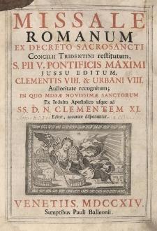 Missale Romanum, ex decreto Sacrosancti Concilii Tridentini restitutum, S. PII V. Pontificis Maximi jussu editum, Clementis VIII. & Urbani VIII