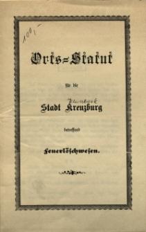 Orts=Statut für die Stadt Kreuzburg betreffend Feuerlöschwesen