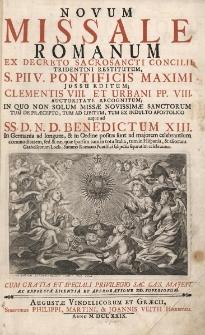 Novum Missale Romanum, ex decreto Sacrosancti Concilii Tridentini restitutum, S PII V. Pontificis Maximi jussu editum; Clementis VIII. et Urbani PP. VIII. Auctoritate recognitum; in quo non solum missae Novissimae Sanctorum tum de praecepto, tum ad libitum, tum ex indulto apostolic usque ad SS.D.N.D. Benedictum XIII.