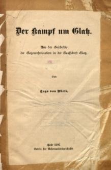 Der Kampf um Glatz : aus der Geschichte der Gegenreformation in der Grafschaft Glatz