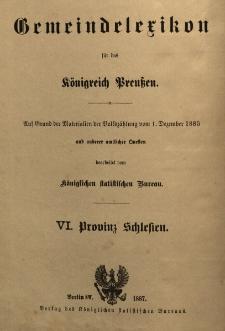 Gemeindelexikon für die Provinz Schlesien : auf Grund der Materialien der Volkszählung vom 1. Dezember 1885 und anderer amtlicher Quellen