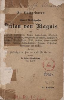 Die Geschichte Albendorfs : Sr. Hochgeboren dem Herrn Reichsgrafen Anton von Magnis auf Albendorf, Beutengrund ...