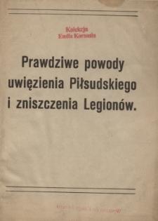 Prawdziwe powody uwięzienia Piłsudskiego i zniszczenia Legionów