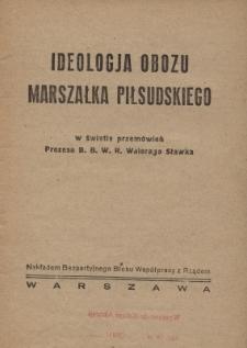 Ideologja obozu marszałka Piłsudskiego w świetle przemówień prezesa BBWR Walerego Sławka