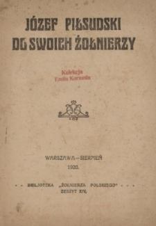Józef Piłsudski do swoich żołnierzy