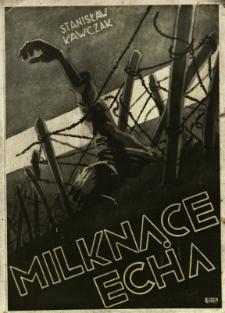 Milknące echa : (wspomnienia z wojny 1914-1920)