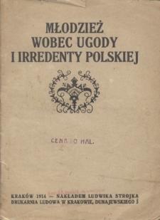 Młodzież wobec ugody i irredenty polskiej