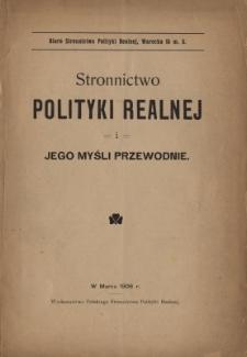 Stronnictwo Polityki Realnej i jego myśli przewodnie
