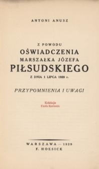 Z powodu oświadczenia Marszałka Józefa Piłsudskiego z dnia 1 lipca 1928 r. : przypomnienia i uwagi