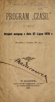 """Program """"Czasu"""" : artykuł wstępny z dnia 27 lipca 1878 r."""