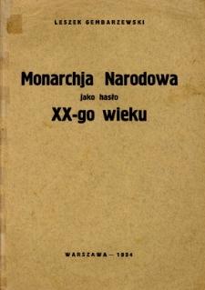 Monarchja narodowa jako hasło XX-go wieku