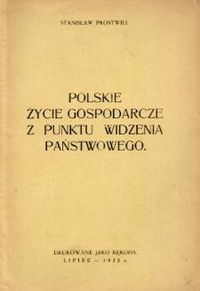 Polskie życie gospodarcze z punktu widzenia państwowego