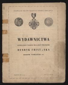 Wydawnictwa Księgarni Salonu Malarzy Polskich Henryk Frist i Ska, Kraków, Florjańska 37