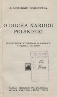 O ducha narodu polskiego : przemówienie wygłoszone w Kossowie 15 sierpnia 1927 roku