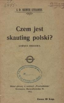 Czem jest skauting polski? : gawęda obozowa