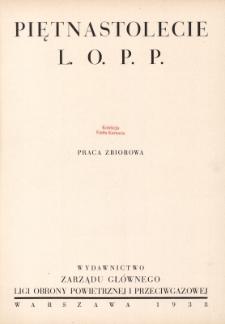 Piętnastolecie L.O.P.P. : praca zbiorowa