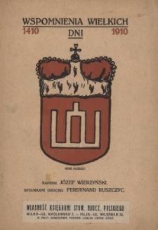 Wspomnienia wielkich dni : 1410-1910