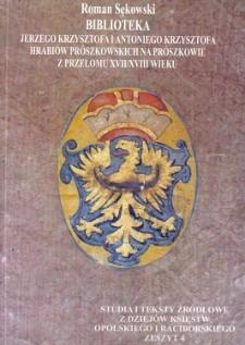 Biblioteka Jerzego Krzysztofa i Antoniego Krzysztofa hrabiów Prószkowskich w Prószkowie z przełomu XVII/XVIII wieku