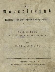 Der Naturfreund oder Beiträge zur Schlesischen Naturgeschichte. Bd. 2