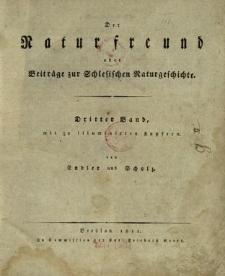 Der Naturfreund oder Beiträge zur Schlesischen Naturgeschichte. Bd. 3