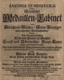 Nummophylacium Saxonicum. Pars prima Lineae Ernestinae ab Ernesto electore usque ad Ioannem Fridericum electorem.