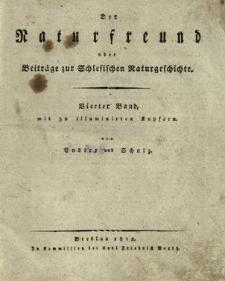 Der Naturfreund oder Beiträge zur Schlesischen Naturgeschichte. Bd. 4