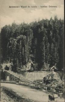 Jaremcze : wjazd do tunelu - kamień Dobosza