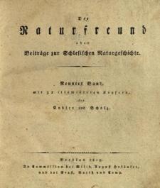 Der Naturfreund oder Beiträge zur Schlesischen Naturgeschichte. Bd. 9