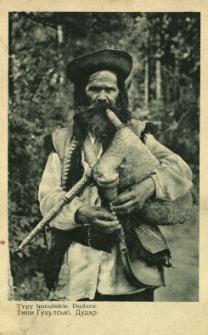 Ukraina : typy huculskie - dudziarz