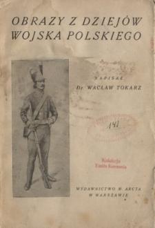 Obrazy z dziejów wojska polskiego