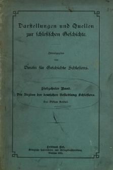 Darstellungen und Quellen zur schlesischen Geschichte. Bd. 17. Der Beginn der deutschen Besiedlung Schlesiens