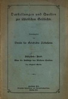 Darstellungen und Quellen zur schlesischen Geschichte. Bd. 18. Über die Anfänge des Klosters Leubus