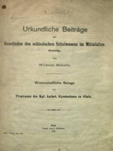 Urkundliche Beiträge zur Geschichte des schlesischen Schulwesens im Mittelalter