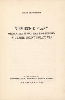 Niemieckie plany organizacji wojska polskiego w czasie wojny światowej
