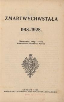 Zmartwychwstała 1918-1928 : (rozważania i uwagi z okazji dziesięciolecia odrodzonej Polski)