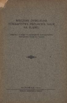 Wieczory dyskusyjne Towarzystwa Przyjaciół Nauk na Śląsku. R1, 1935-36