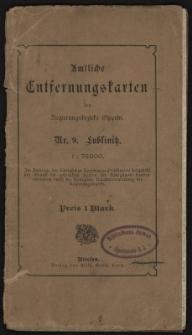 Regierungsbezirk Oppeln. Amtliche Entfernungskarte des Kreises Lublinitz