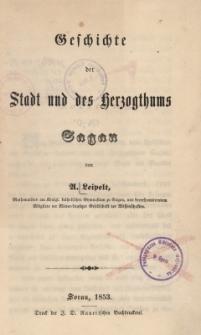 Geschichte der Stadt und des Herzogthums Sagan