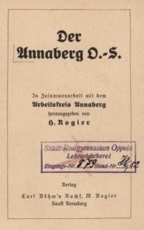 Der Annaberg O.-S. / In Zusammenarbeit mit dem Arbeitskreis Annaberg hrsg. von H. Rogier