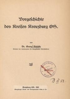Vorgeschichte des Kreises Kreuzburg OS.