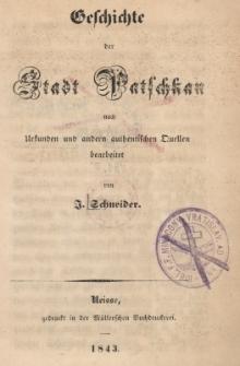 Geschichte der Stadt Patschkau nach Urkunden und anderen authentischen Quellen