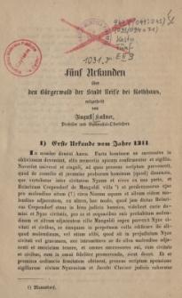 Fünf Urkunden über den Bürgerwald der Stadt Neisse bei Rothhaus