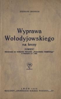 Wyprawa Wołodyjowskiego na kresy : powieść