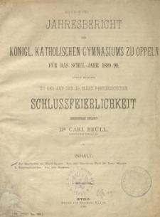 Jahresbericht des Königl. Katholischen Gymnasiums zu Oppeln für das Schul-Jahr 1889-90