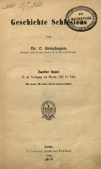 Geschichte Schlesiens. Bd 2 : Bis zur Verenigung mit Preuschen (1527 bis 1740)