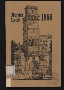 Neisser Land 1866 nach Augenzeugen = Berichten, Chroniken, Tagebüchern