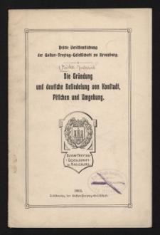 Die Gründung und deutsche Besiedelung von Konstadt, Pitschen und Umgebung